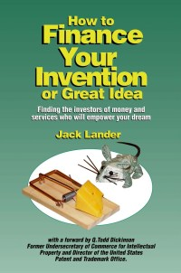 Book: How to Finance Your Invention or Great Idea